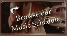Browse our Music Schedule